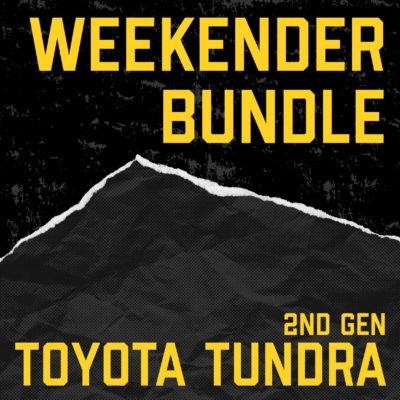 2nd Gen Toyota Tundra Weekender Bundle